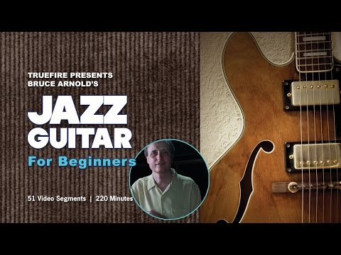 How to Play Jazz Guitar - #1 Introduction - Guitar Lessons for Beginners
