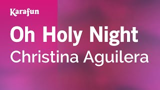 Karaoke Oh Holy Night - Christina Aguilera *