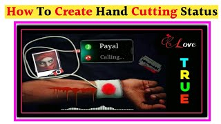 How To Create Hand Cutting Trending Status Video |Blood Pressure Charging Status | Editing |Tutorial