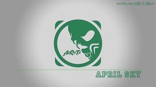 April Sky By Sebastian Forslund - [Indie Pop Music]