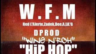 W.F.M - Wine N'roh - Red L'alerte - Zadek .