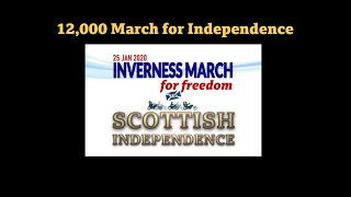 25-Jan | 12,000 march in Inverness for Independence