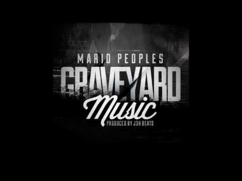 GraveYard Music-Mario Peoples ( prod. by J3H Beats)