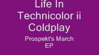 Life In Technicolor Ii- Coldplay   S