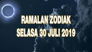 Ramalan Zodiak Keberuntungan 30 Juli 2019