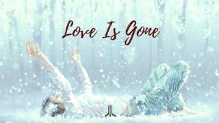 Slander   Love Is Gone (feat. Dylan Matthew)