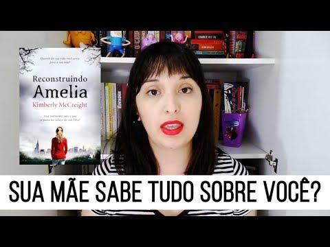 UMA MÃE, UMA FILHA E MUITOS SEGREDOS: Reconstruindo Amelia, de Kimberly McCreight [SEM SPOILERS]