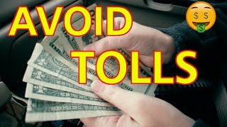 HOW TO AVOID TOLL ROADS