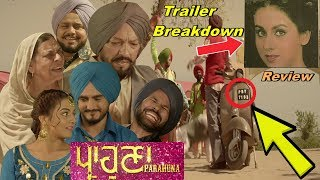 Prahuna(ਪ੍ਰਾਹੁਣਾ) Movie Trailer Breakdown + Review★★★★ ||   Kulwinder Billa | Wamiqa Gabbi