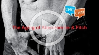 The Aging of Abercrombie & Fitch