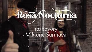 Rosa Nocturna - rozhovor s Viktorií Surmovou