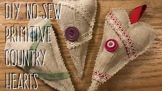 DIY No-Sew Primitive Country Hearts
