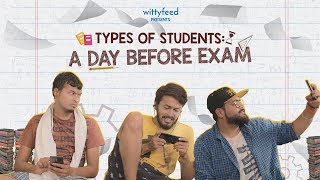 Types Of Students A Day Before Exam | Sketch Video | WittyFeed