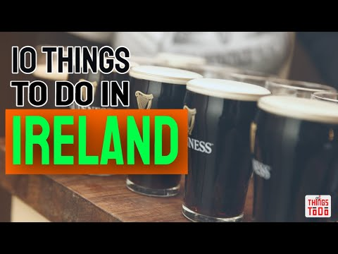 10 Things To Do in Ireland on a vacation with FRIENDS!
