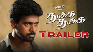 Thaakka Thaakka - Official Trailer