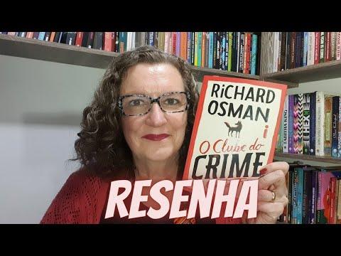 Resenha: O Clube do crime das quintas-feiras, Richard Osman, Intrínseca