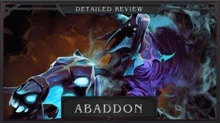 DotA 2 Abaddon - Lord of Avernus (Детальный Обзор / Detailed Review)