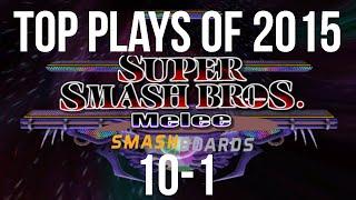 SSBM Top 10 Plays of 2015 - Part 3/3 Super Smash Bros Melee - dooclip.me