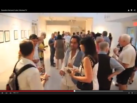 Exposition Normand Hudon | Montreal.TV