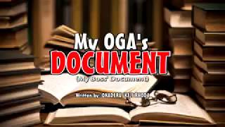 Download Video My Oga's Document MP3 3GP MP4