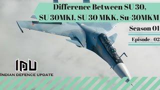 Difference Between SU 30, SU 30MKI, SU 30 MKK, SU 30 MKM