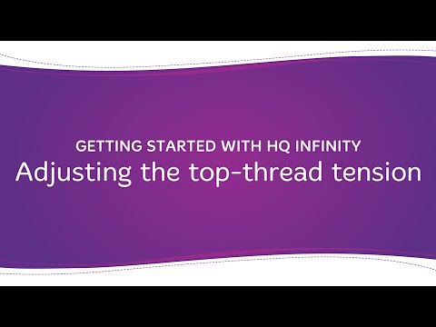 HQ Infinity - Setting the Top-Thread Tension