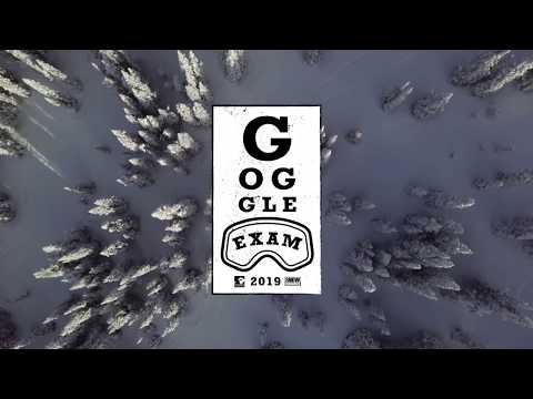 85108be970 Snowboarder Goggle Exam 2019—Intro