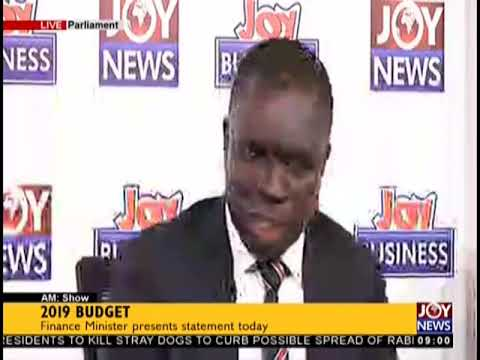 """2019 Budget: """"Our Financial Institution Are Not Doing Well"""" - AM Show on JoyNews (15-11-18)"""