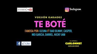 Te Boté Remix - Ozuna ft Bad Bunny, Casper, Nio García, Darell, Nicky Jam (Karaoke)