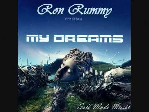 My dreams, Ron Rummy