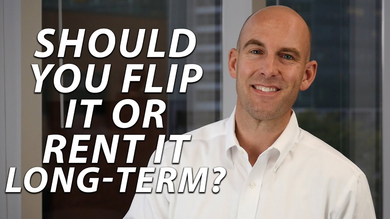Investment Options: Flipping vs. Long-Term Ownership