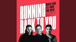 Musik-Video-Miniaturansicht zu Running Back To You Songtext von Martin Jensen, Alle Farben & Nico Santos