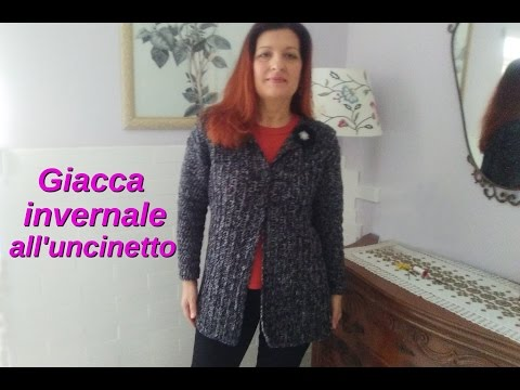 GIACCA UNCINETTO INVERNALE facilissima CROCHET JACKET VERY EASY