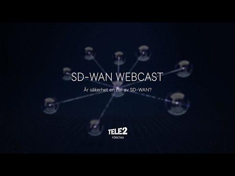 Tele2 Företag - SD-WAN Webcast: Är säkerhet en del av SD-WAN?