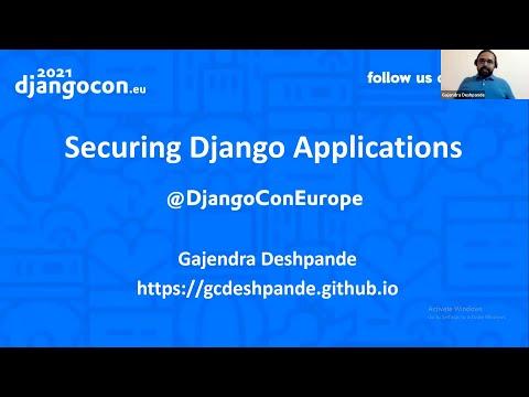 DjangoCon 2021 | Securing Django Applications | Gajendra Deshpande thumbnail