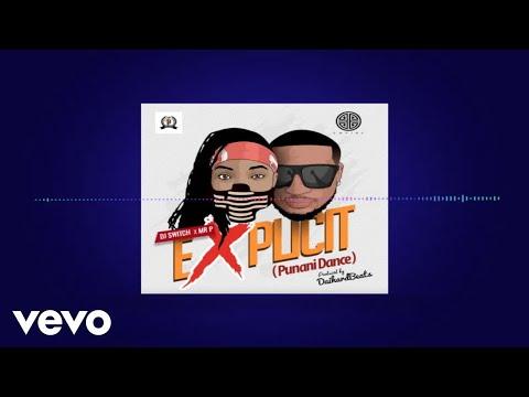 """Mr. P – """"Punani Dance"""" ft. DJ Switch"""
