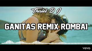 Ganitas (CUMBIA REMIX)   Rombai | THAIEL DJ