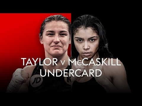 Live Boxing: Katie Taylor vs Jessica McCaskill Undercard!