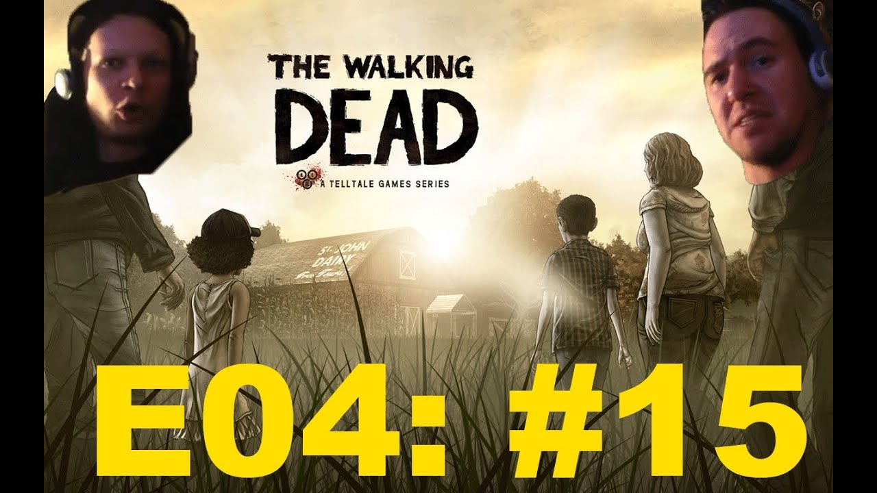 Spiele-Ma-Mo: The Walking Dead – Episode 4 (Part 15 & 16) – Das große Finale