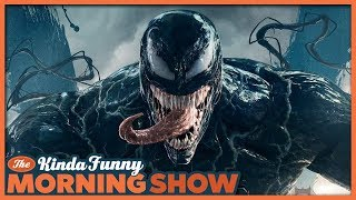 Venom Movie Predictions: How Bad Will It Be? - The Kinda Funny Morning Show 10.03.18