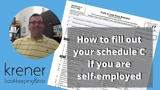 How to fill out schedule C if you're self employed 2017
