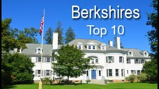 Berkshires Top Ten Things To Do