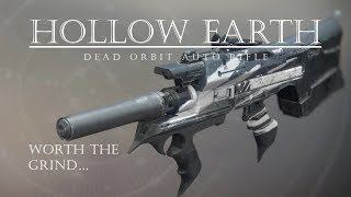 Finally Got It! - Hollow Earth - Dead Orbit Auto Rifle