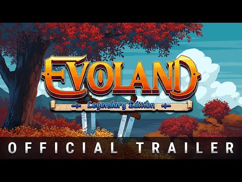 Trailer - Evoland Legendary Edition thumbnail