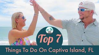 CAPTIVA ISLAND, FLORIDA: Top 7 Things To Do