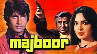 Majboor (1974) - Amitabh Bachchan - Parveen Babi - Fareeda Jalal - Hindi Full Movie