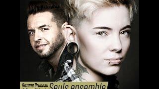 Seuls Ensemble   Roxane Bruneau & Doug St Louis (Vidéoclip)
