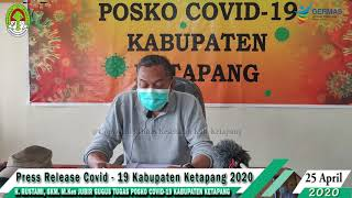 Press Release Covid -19 Kabupaten Ketapang (25 April 2020)