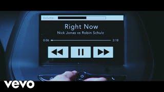 Nick Jonas Robin Schulz Right Now Lyric Video Video