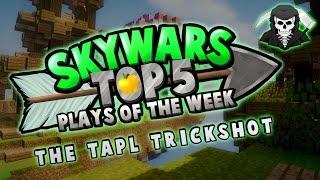 THE BEST TRICKSHOT EVER - Top 5 SKYWARS PLAYS of the Week